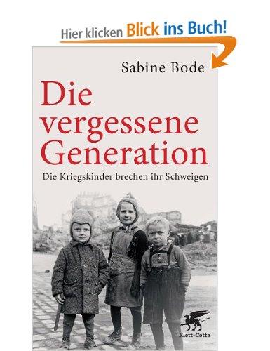 Über Kriegskinder und Kriegsenkel: ein Generationentransfer.